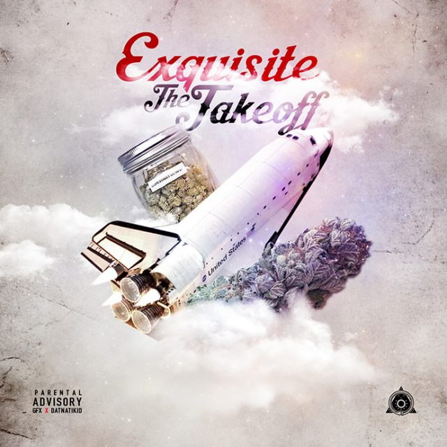 Exquisite - The Takeoff