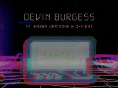 Devin Burgess - Skytel (ft. Harry Uppindye & D-Eight)